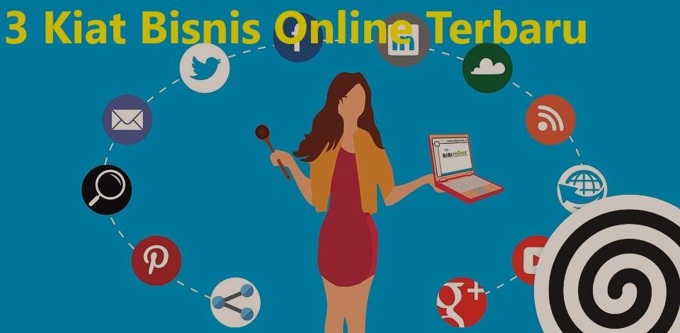3 Kiat Bisnis Online Terbaru